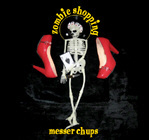 <b>MESSER CHUPS. ZOMBIE SHOPPING</b>