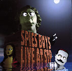 <b>SPIES BOYS. LIVE AT STP</b>