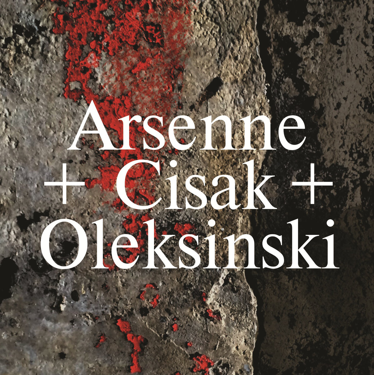 Arsenne / Cisak / Oleksinski - Untitled