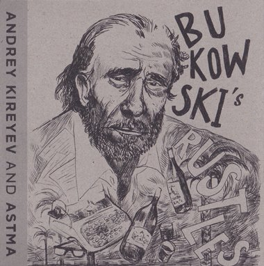 Astma & Andrey Kireyev - Bukowski's Rustles