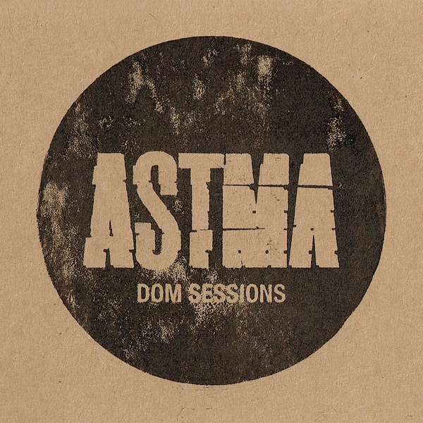Astma & Anton Nikkila - Dom Sessions