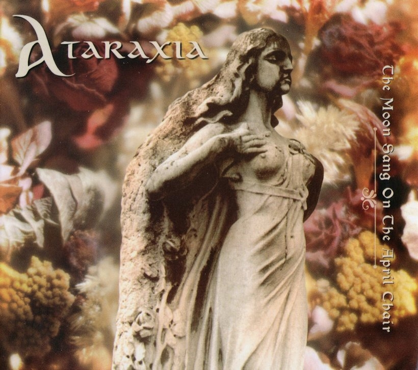 Ataraxia - The Moon Sang On The April Chair
