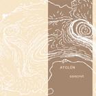 Atolon (Alfredo Costa Monteiro / Ferran Fages / Ruth Barberan) - Concret