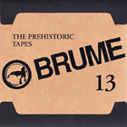Brume - The Prehistoric Tapes
