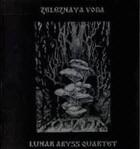 Lunar Abyss Quartet - Zeleznaya Voda