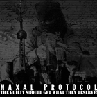 Naxal Protocol – The Guilty Should Get What They Deserve!