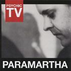 Psychic TV - Paramartha