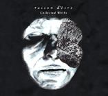 Raison d'Etre - Collected Works