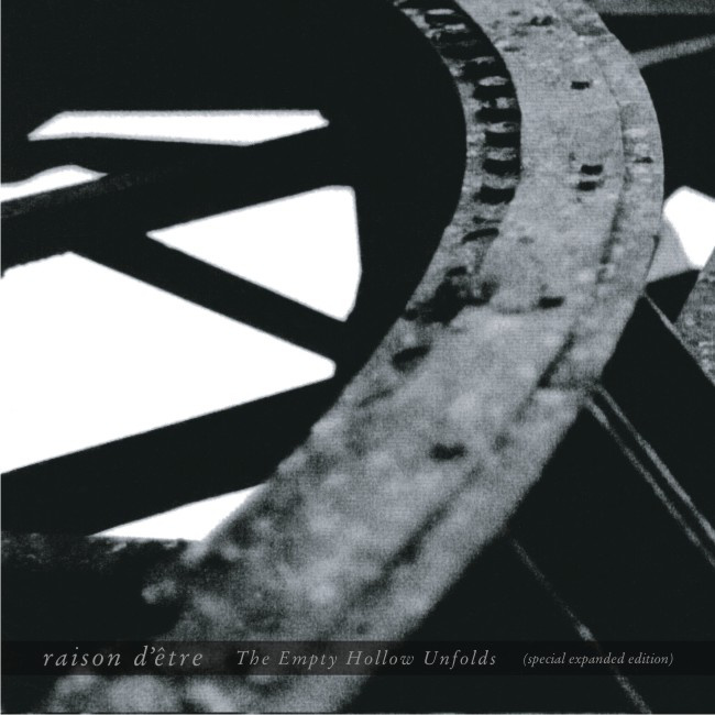 Raison d'Etre - The Empty Hollow Unfolds (special expanded edition)